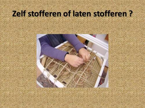 Zelf stofferen of laten stofferen